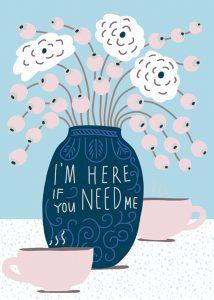I'm Here if You Need Me